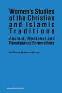 Women   s Studies of the Christian and Islamic Traditions