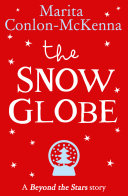 Pdf The Snow Globe: Beyond the Stars Telecharger