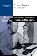 Family Dysfunction in Tennessee Williams  The Glass Menagerie