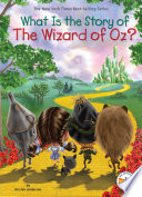 What Is the Story of The Wizard of Oz