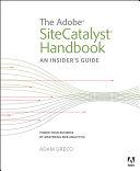The Adobe SiteCatalyst Handbook