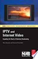 IPTV and Internet Video