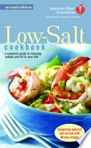 The American Heart Association Low Salt Cookbook Book