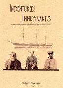 Indentured Immigrants
