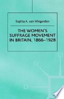 The Women s Suffrage Movement in Britain  1866 1928