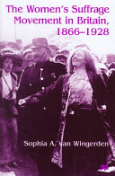 The Women's Suffrage Movement in Britain, 1866-1928