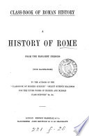 Class book of Roman history  by the authors of the  Class book of modern science