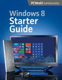 Windows 8 Starter Guide (PCWorld Superguides)