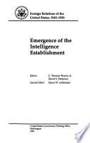 Emergence of the Intelligence Establishment