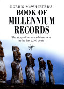 Norris McWhirter's book of millennium records: the story of ...