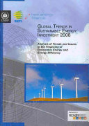 Global Trends in Sustainable Energy Investment 2008