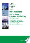 New Methods For Energy Market Modelling Book PDF