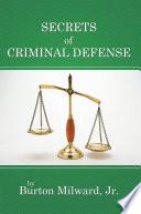 Secrets of Criminal Defense