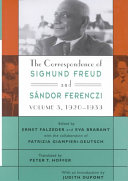 The Correspondence of Sigmund Freud and S  ndor Ferenczi  1920 1933