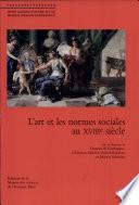 L' Art et les normes sociales au XVIIIe siècle