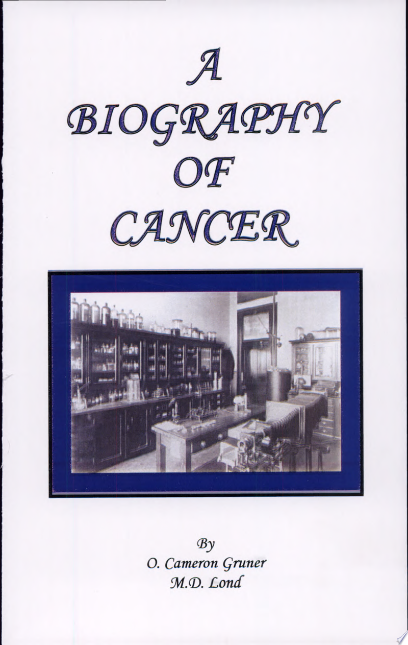 A Biography of Cancer