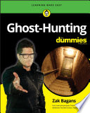 """""""Ghost-Hunting For Dummies"""" by Zak Bagans"""