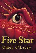 The Last Dragon Chronicles: 3: Fire Star