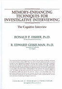 Memory-enhancing Techniques for Investigative Interviewing
