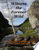 Witness the Forever Wild