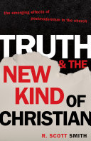 Truth and the New Kind of Christian