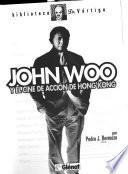 John Woo y el cine de acción de Hong Kong