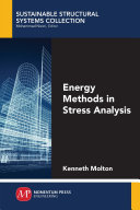 Energy Methods in Stress Analysis Book