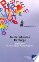 Teacher Education for Change