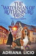 The Watchman of Rothenburg Dies