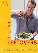River Cottage Love Your Leftovers Pdf/ePub eBook