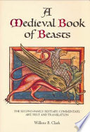 A Medieval Book of Beasts, The Second-family Bestiary : Commentary, Art, Text and Translation by Willene B. Clark PDF