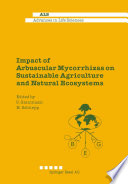 Impact of Arbuscular Mycorrhizas on Sustainable Agriculture and Natural Ecosystems