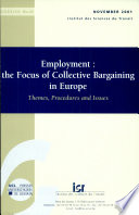 Employment : the Focus of Collective Bargaining in Europe