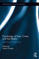 Psychology of Fear, Crime and the Media Pdf/ePub eBook
