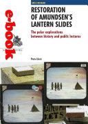 Restoration of Amundsen's lantern slides