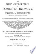 The New Cyclopaedia of Domestic Economy and Practical Housekeeper