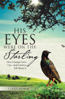 His Eyes Were on the Starling