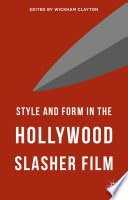 Style and Form in the Hollywood Slasher Film