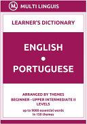 English-Portuguese Learner's Dictionary (Arranged by Themes, Beginner - Upper Intermediate II Levels) Pdf/ePub eBook
