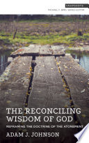 The Reconciling Wisdom of God