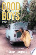 Good Boys  Poems
