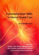 Communication Skills in Mental Health Care