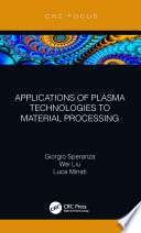 Applications of Plasma Technologies to Material Processing