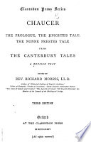 The Prologue  the Knightes Tale  the Nonne Prestes Tale  from the Canterbury Tales  Edited by Rev  R  Morris     Third Edition