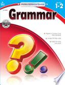 Grammar, Grades 1 - 2