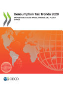 Consumption Tax Trends 2020 VAT GST and Excise Rates  Trends and Policy Issues