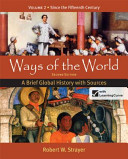 Ways of the World  A Brief Global History with Sources Book