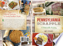 Pennsylvania Scrapple: A Delectable History