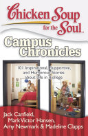 Chicken Soup for the Soul: Campus Chronicles Pdf/ePub eBook