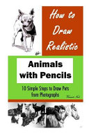 How to Draw Realistic Animals with Pencils Book